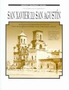 San Xavier to San Agustin
