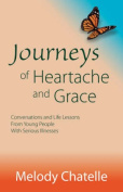 Journeys of Heartache and Grace