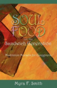 Soul Food for the Sandwich Generation