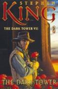 The Dark Tower: v. 7