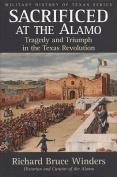 Sacrificed at the Alamo