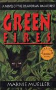 Green Fires