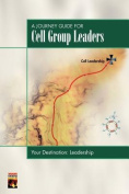 A Journey Guide for Cell Group Leaders