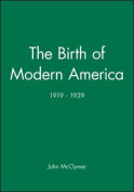 The Birth of Modern America