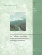 The Cordillera del Condor Region of Ecuador and Peru