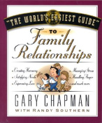 The World's Easiest Guide to Family Relationships