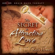 The Secret to Attracting Love [Audio]