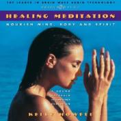 Healing Meditation [Audio]
