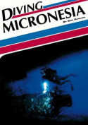 Diving Micronesia