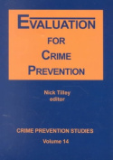 Evaluation for Crime Prevention