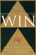 Inspiring Others to Win