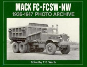 Mack FC, FCSW, and NW 1936-1947