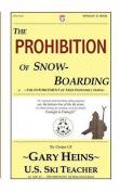 The Prohibition of Snow-Boarding