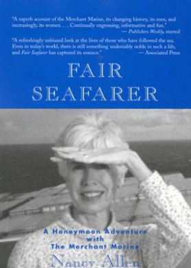 Fair Seafarer: A Honeymoon Adventure with the Merchant Marine