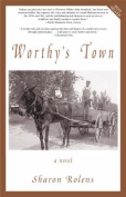 Worthy's Town: A Novel