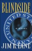 Blindside: A Novel