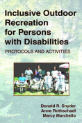 Inclusive Outdoor Recreation for Persons with Disabilities