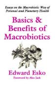 Basics and Benefits of Macrobiotics