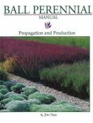 Ball Perennial Manual
