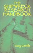 The Shipwreck Research Handbook