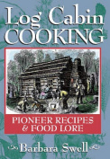 Log Cabin Cooking