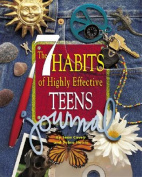 The Seven Habits of Highly Effective Teenagers