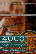 4000 Bowls of Rice