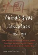 China's Great Convulsion, 1894-1924