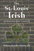 The St. Louis Irish St. Louis Irish St. Louis Irish