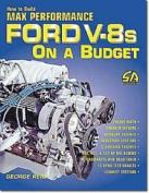 How to Build Max Performance Ford V8 on a Budget