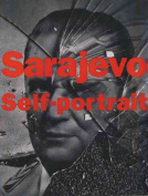 Sarajevo Self-portrait