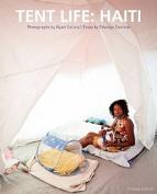 Tent Life Haiti