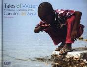 Tales of Water/Cuentos del Agua