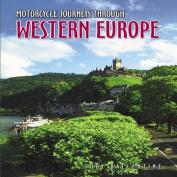 Motorcycle Journeys Through Europe