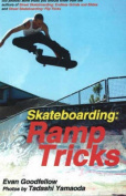 Skateboarding: Ramp Tricks