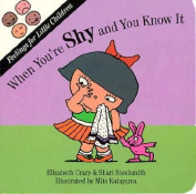 When You'RE Shy (Feelings for little children) [Board book]