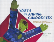Youth Planning Charrettes