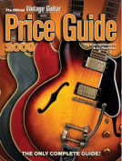 The Official Vintage Guitar Magazine Price Guide