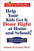 Help Your Kids Get it Done Right at Home and School!