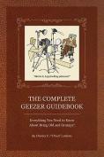 Complete Geezer Guidebook