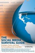 The Social Media Survival Guide