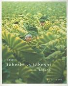 Beat Takeshi vs. Takeshi Kitano