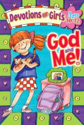 God and ME Devotions for Girls 10-12