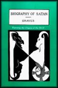 The Biography of Satan