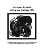 Nouveau Livre De Scenarios Sociaux 1994 (New Social Stories: French)