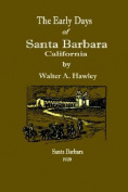The Early Days of Santa Barbara, California