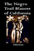 The Negro Trail Blazers of California
