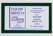 English from the Roots Up Vol 1 Flash Cards