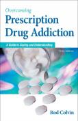 Overcoming Prescription Drug Addiction