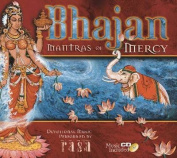 Bhajan - Mantras of Mercy (+CD